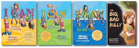 I CAN books by Miriam Laundry, and The Big, Bad Bully